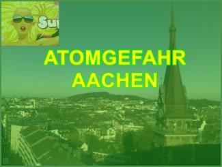 GAU Atomstrahlung Aachen | Ist die Städteregion bald unbewohnbar?