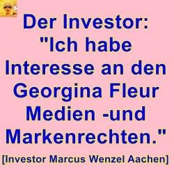 """Investor Marcus Wenzel: """"Ich habe Kaufinteresse an Georgina Fleur Rechten!"""""""