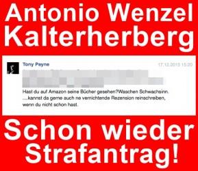 """Strafantrag gegen """"Superman"""" Antonio Wenzel nach fieser Facebook Intrige!"""