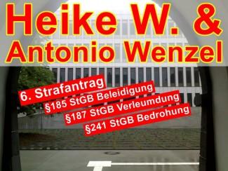 Heike W. & Antonio Wenzel | 6. Strafanzeige nach Drohanruf: Anonym!