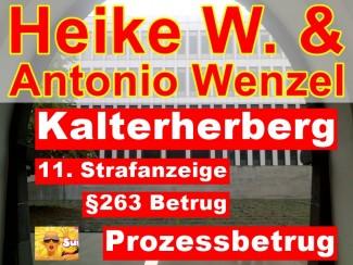 Betrug & Prozessbetrug   11. Strafanzeige gegen Heike W. & Antonio Wenzel